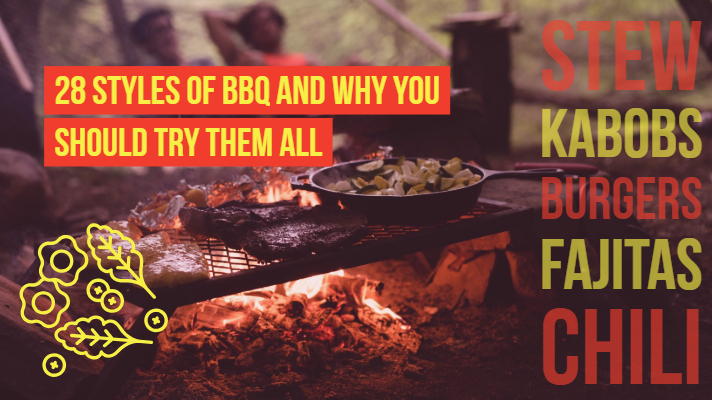 28 Styles of BBQ and Why You Should Try Them All
